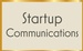 Startup Communications