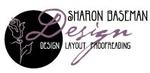 Sharon Baseman Design, Layout, Proofreading