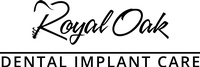 Royal Oak Dental Implant Care