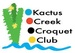 Kactus Creek Croquet Club