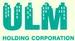 ULM Holding Corp.
