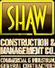 Shaw Construction & Management Co.