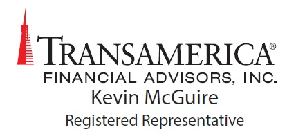 Kevin McGuire, MBA, Transamerica Financial Advisors, Inc.