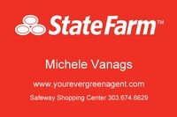State Farm Insurance / Michele Vanags