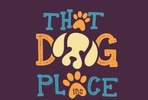 That Dog Place Inc