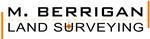 M. Berrigan Land Surveying Limited