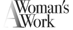 A Woman's Work, Inc.