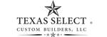 Texas Select Custom Builders, LLC