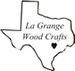 La Grange Wood Crafts