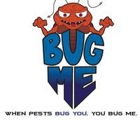 Bug Me Pest Control