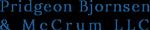 PRIDGEON, BJORNSEN & McCRUM, LLC