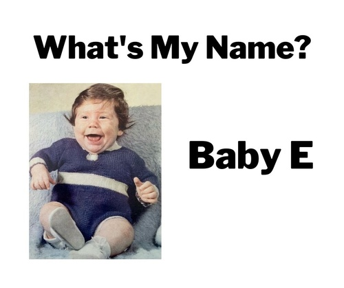 What's My Name Baby E