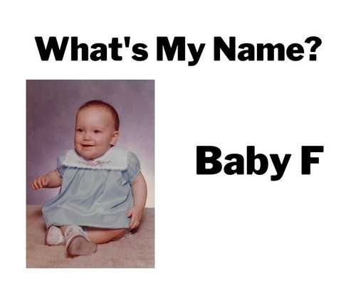 What's My Name Baby F