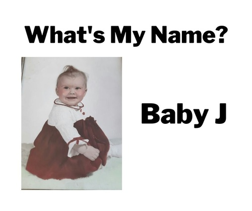 What's My Name Baby J