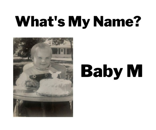 What's My Name Baby M