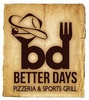 Better Days Pizzeria