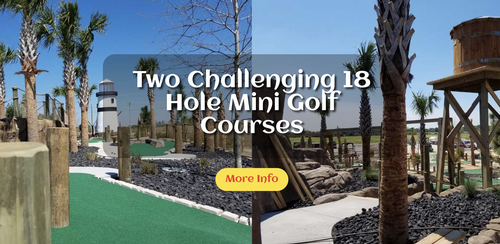 TWO challenging 18 hole mini golf courses