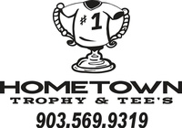 Hometown Trophy & Tee's