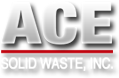 Ace Solid Waste Inc.