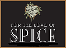 For the Love of Spice