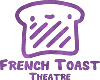 French Toast Theatre Production LLC