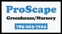 Proscape Greenhouse & Nursery