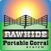 Rawhide Portable Corral
