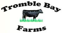 Tromble Bay Farms