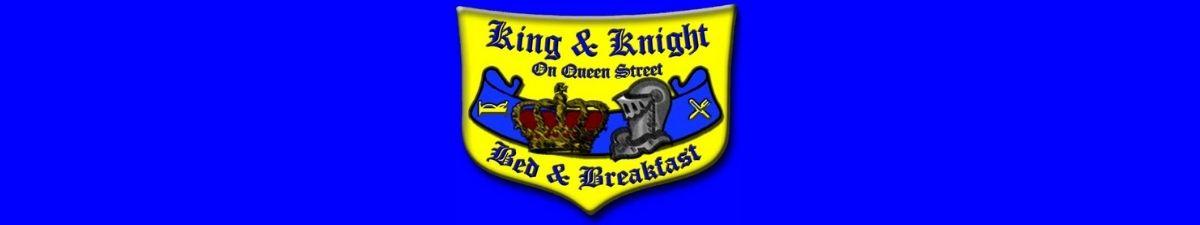 King & Knight B&B