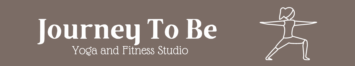 Journey To Be Yoga and Fitness Studio