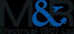 M & R Electrical (BC) Ltd.