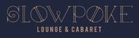 Slowpoke Lounge & Cabaret