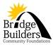 Bridge Builders Community Foundations