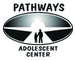 Pathways Adolescent Center, Inc