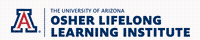 Osher Lifelong Learning Institute at the University of Arizona (OLLI-UA)