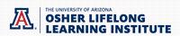 Osher Lifelong Learning Institute at the University of Arizona (OLLI-UA)
