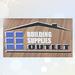 Building Supplies Outlet, Inc.