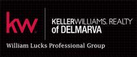 Keller Williams Realty DelMarVa, The William Lucks Professional Group
