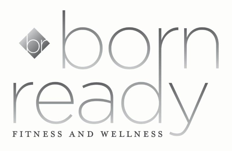 Born Ready Fitness & Wellness