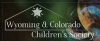 Wyoming and Colorado Children's Society