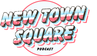 New Town Square Podcast
