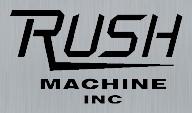 Rush Machine Inc