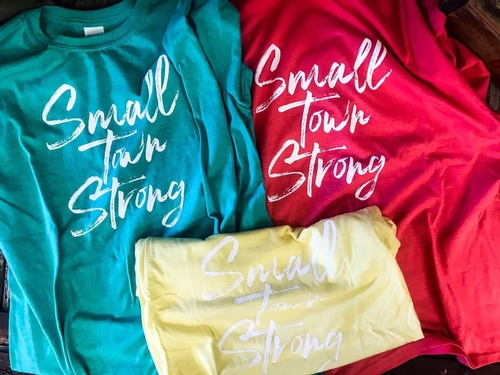 Small Town Strong T-Shirts by SoJo's