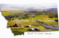 Madison Valley Ranch LLC
