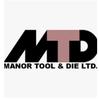 Manor Tool and Die Ltd.