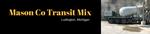 Mason County Transit Mix, Inc.