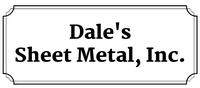 Dale's Sheet Metal, Inc.