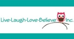 Live Laugh Love Believe Inc