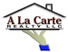 A La Carte Realty , LLC