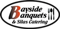 Bayside Banquets & Silas Catering
